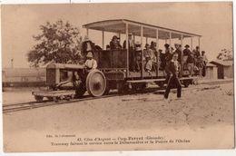 Cap Ferret Tramway Faisant Le Service Entre Le Débarcadère Et La Pointe De L Océan - Autres Communes