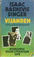 VIJANDEN , EEN LIEFDESROMAN - ISAAC BASHEVIS SINGER ( NOBELPRIJS LITERATUUR 1978 ) - RAINBOW POCKET 32 - Literature