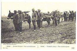 1914 ARMÉE TURQUE - LES MITRAILLEUSES - Guerre 1914-18
