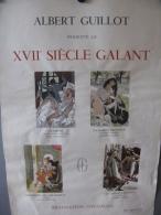 Affiche ,le XVII Siecle Galant Par Albert Guillot - Affiches