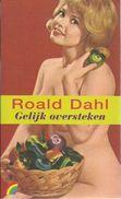 GELIJK OVERSTEKEN - ROALD DAHL - RAINBOW POCKET 529 - Literature