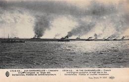 TURQUIE - Militaria - 1914-15 - AUX DARDANELLES - L'Escadre Anglo-Française Au Large, Flotille De Contre-torpilleurs - Turchia