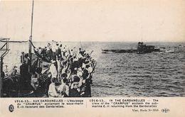 "TURQUIE - Militaria - 1914-15 - AUX DARDANELLES - L'Equipage Du 3CRAMPUS"" Acclamant Le Sous-marin E-II - Turchia"