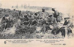 TURQUIE - Militaria - 1914-15 - AUX DARDANELLES - Officiers D'Etat-Major Anglais Questionnant Des Officiers Turcs - Turchia
