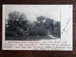 CPA NAMIBIA : DEUTSCH SUDWESTAFRIKA : Schutztruppen Garten In OTJIMBINGUE, 1 Stamp 1901 - Namibie
