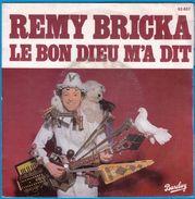 DISQUE 45 TOURS NEUF 1979 LE BON DIEU M'A DIT REMI BRICKA & OK POUR MON SITE Serbon63 DES MILLIERS D'OBJETS EN VENTES 69 - Humour, Cabaret