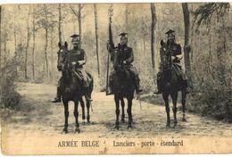 CPA N°7394 - ARMEE BELGE - LANCIERS PORTE ETENDARD - MILITARIA 14-18 - Autres