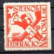 Viñeta Politica  Nº 2400/1036   Federacion Nacional  F.N Pioners. - Viñetas De La Guerra Civil