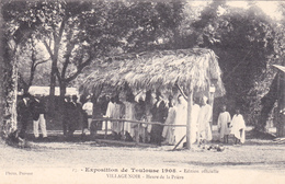 CPA (31) TOULOUSE Exposition 1908 Village Noir Heure De La Prière Nègre - Toulouse
