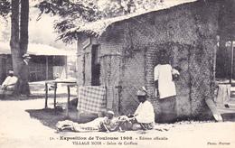 CPA (31) TOULOUSE Exposition 1908 Village Noir Salon De Coiffure Coiffeur Nègre - Toulouse