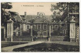 MARCELCAVE SOMME : Le Château -   N° 3 - Autres Communes