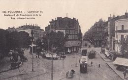 TOULOUSE Carrefour Du Boulevard De Strasbourg Et De La Rue Alsace-Lorraine - Toulouse