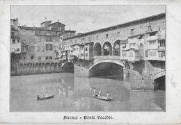 FIRENZE → Ponte Vecchioi, Vecchia E Bella Cartolina Ca.1900 - Firenze (Florence)