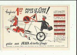 Buvard  De  Jeux De Notre Temps _Toujours 1er Pour Le Code De La Route _de EDMOND DUJARDIN A ARCACHON 33 - J