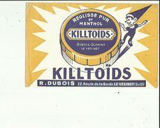 Buvard  De KILLTOIDS _Reglisse Pur De Menthol _ R  DUBOIS AU VESINET 78 - Löschblätter, Heftumschläge