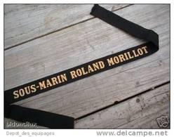 RUBAN Légendé De Bachi  : SOUS MARIN ROLAND MORILLOT - Marine