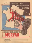 """CHAUSSURES """"MORVAN"""" - RARE BEAU PROTEGE CAHIER ANCIEN - COMPLET TRES BEL ETAT - VOIR 2 SCANS - AVEC REVERS INTERIEURS - Chaussures"""