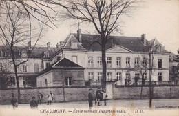 CHAUMONT ECOLE NORMALE DEPARTEMENTALE (dil327) - Chaumont