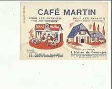 Buvard  De CAFE  MARTIN _Grand Concours 1er Prix Maison De Campagne Adresse CAFE  MARTIN  A PARIS 75 - Coffee & Tea