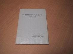 Ieper - Ypres / De Doodstrijd Van Ieper 1914-1915 - Libros, Revistas, Cómics