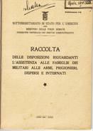 L577 RSI DISPOSIZIONI ASSISTENZA FAMIGLIE MILITARI RACCOLTA  - PAGINE 95 - Guerre 1939-45