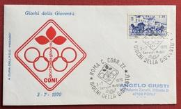 C.O.N.I. GIOCHI  DELLA GIOVENTU' BUSTA ED ANNULLO SPECIALE GIORNATA OLIMPICA 1970 ROMA - Giochi