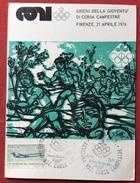 C.O.N.I. GIOCHI DELLA GIOVENTU' CARTOLINA ED  ANNULLO SPECIALE  CORSA CAMPESTRE FIRENZE 1974 - Giochi