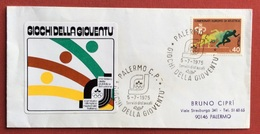 C.O.N.I. GIOCHI DELLA GIOVENTU'  BUSTA ED ANNULLO SPECIALE PALERMO 1975 - Giochi
