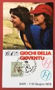 C.O.N.I. GIOCHI DELLA GIOVENTU'  CARTOLINA E ANNULLO SPECIALE BARI 1978 + CERIMONIA APERTURA E CHIUSURA - Giochi