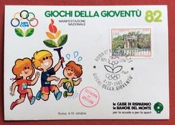 C.O.N.I. GIOCHI DELLA GIOVENTU' CARTOLINA E  ANNULLO SPECIALE  ROMA 1982 + CERIMONIA DI APERTURA - Giochi