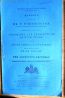 1898 HMSO Brritish Government Mr T Worthington Report 'The Argentine Republic' Argentina 46 Pages - Historical Documents