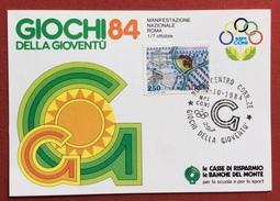 C.O.N.I. GIOCHI DELLA GIOVENTU' CARTOLINA E ANNULLO SPECIALE ROMA 1984 SU L. 250 CIVILTA' CONTADINE - Giochi