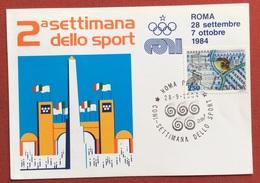C.O.N.I. 2 SETTIMANA DELLO SPORT CARTOLINA E ANNULLO SPECIALE ROMA PRATI  1984 SU L. 250 CIVILTA' CONTADINE - Giochi