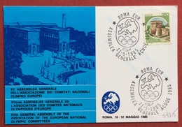 OLIMPIADI XV ASSEMBLEA ASS.COMITATI NAZIONALI OLIMPICI EUROPEI CARTOLINA ED ANNULLO SPECIALE ROMA EUR 1985 - Giochi
