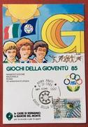 C.O.N.I. GIOCHI  DELLA GIOVENTU' CARTOLINA  E ANNULLO SPECIALE ROMA 1985 - Giochi