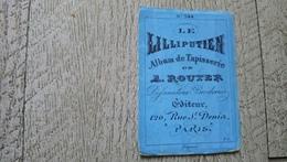 Album Ancien Dépliant  Tapisserie Rouyer Le Lilliputien N°344 La Fontaine Broderie Mode - Fashion