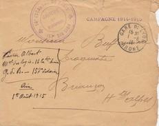 LETTRE EN FM.  1/8/1915 GARE DE LYON. CAMPAGNE 1914-1915. 14° ESCADRON DU TRAIN GROUPE DES BRANCARDIERS 157° DIVISION - Storia Postale