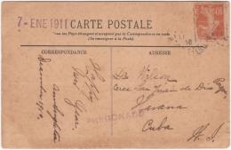 1911-H-76 CUBA REPUBLICA. 1911 POSTCARD FRANCE TO CUBA. POSTMARK PREGONADO. - Lettres & Documents