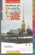 ST PETERSBURG THE GUIDE - Winter 2010 - En Anglais Et En Russe - Exploration/Travel