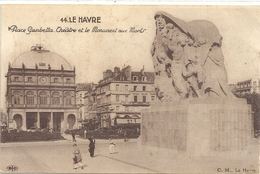 44. LE HAVRE - PLACE GAMBETTA . THEATRE ET LE MONUMENT AUX MORTS . PETITE ANIMATION - Port