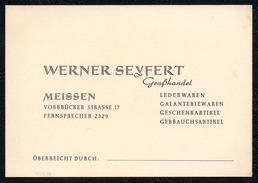 A6064 - Alte Visitenkarte - Werner Seyfert - Meissen Meißen - Lederwaren Galanteriewaren TOP - Visitenkarten