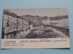 Hotel BEAU-RIVAGE ( C. Giger Prop. ) Anno 19?? ( Zie Foto Details ) ! - LU Lucerne
