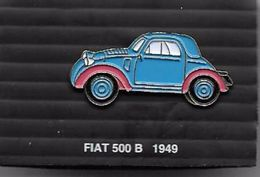 PINS AUTOMOBILE FIAT 500 B 1949  / 33NAT - Fiat
