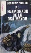 El Enamorado De La Osa Mayor - Sergiusz Piasecki         Coleccion Reno - Libros, Revistas, Cómics