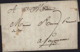 Lettre De Montpellier 1788 MP Marque Postale MONTPELLIER Pour Mr Rovira Procureur Du Roi Taxe Manuscrite 7 - Poststempel (Briefe)