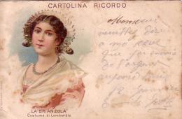 La Brianzola Costume Di Lombardia Circulée En 1900 !!! - Unclassified