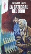 La Catedral Del Odio - Guy Des Cars     Coleccion Reno - Libros, Revistas, Cómics