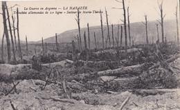 La Guerre En Argonne  LA HARAZEE  Tranchées Allemandes De 1re Ligne  Secteur De Marie-Thérèse - Guerre 1914-18
