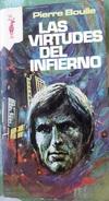 Las Virtudes Del Infierno - Pierre Boulle     Coleccion Reno - Libros, Revistas, Cómics