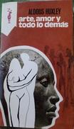 Arte, Amor Y Todo Lo Demas - Aldous Huxley     Coleccion Reno - Libros, Revistas, Cómics